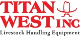 Titan West Inc Livestock Handling Equipment